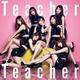 AKB『Teacher~』、日本史上3番目の売上300万枚超え…時代を象徴する曲に
